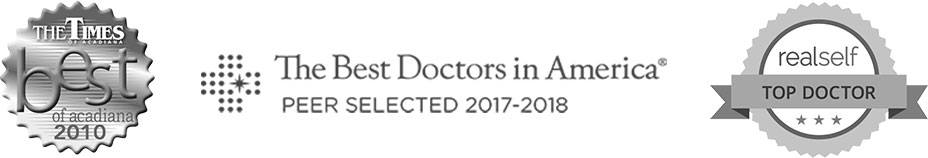 The Time Best of Acadiana 2010, The Best Doctor's in America Peer Selected 2017-1018, realself Top Doctor
