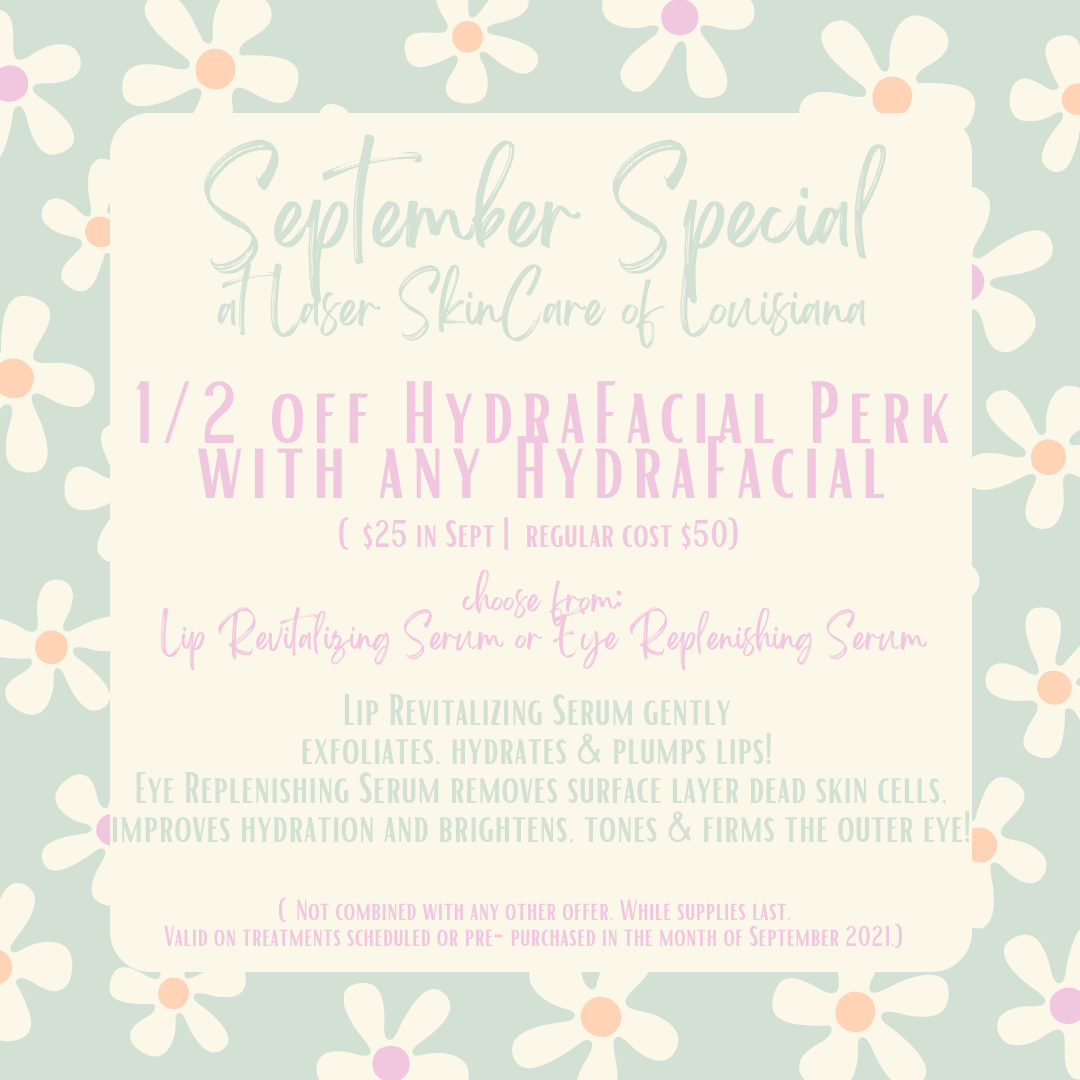 September 2021 HydraFacial Special